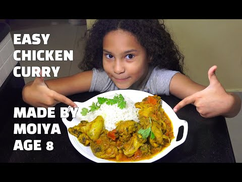 Super Easy Chicken Curry - Made by Moiya Age 8 - Youtube