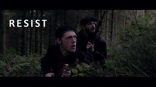 """""""Resist""""   World War 2 Short Film - Final Trailer."""