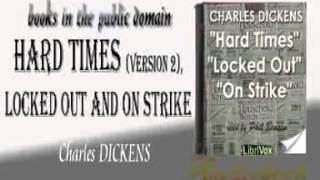 Hard Times , Locked Out and On Strike Charles DICKENS audiobook