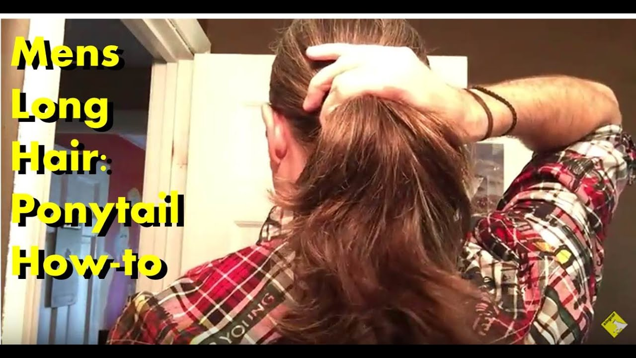 Mens Long Hair Ponytail How To Tutorial YouTube