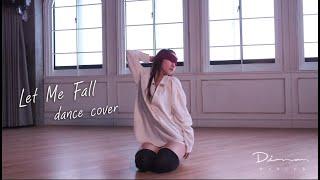 Let Me Fall《電影聖人大盜》|舞出自己|Dance cover by Diva