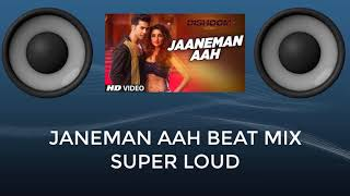 Janeman Aah Beat Mix Loud Audio