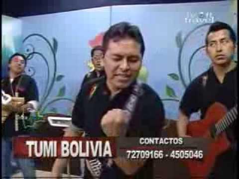 TUMI BOLIVIA  -   QUE SEAS FELIZ