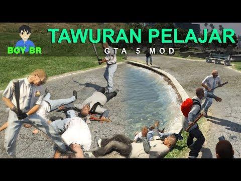 TAWURAN PELAJAR - GTA 5 MOD INDONESIA