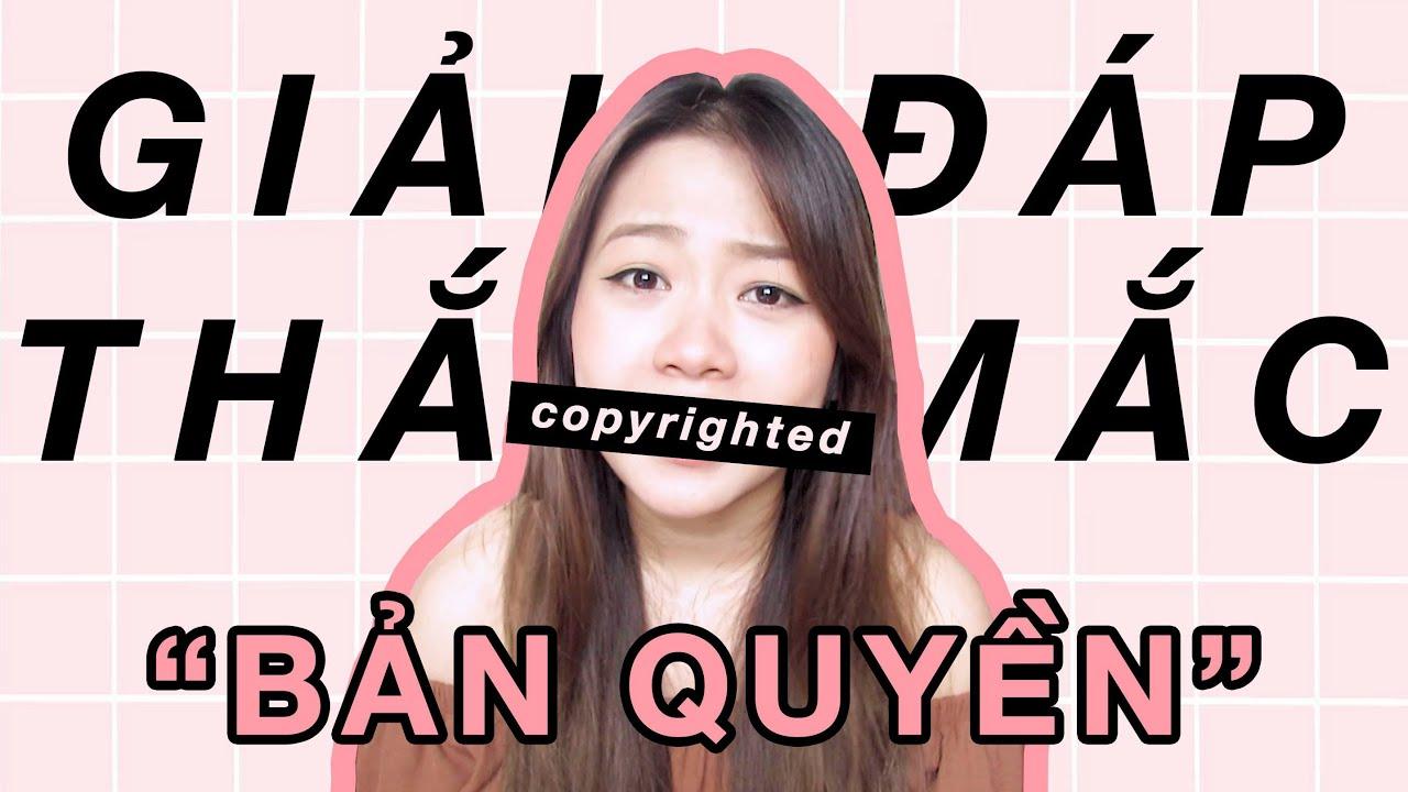 LÀM COVER CÓ VI PHẠM BẢN QUYỀN KHÔNG? CÓ ĐƯỢC BẬT KIẾM TIỀN KHÔNG? –  Youtuber 101 | Hannah Hoang