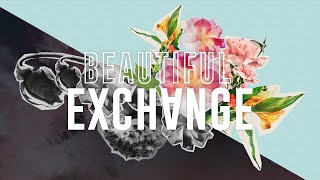 Wahre Anbetung - Beautiful Exchange 3