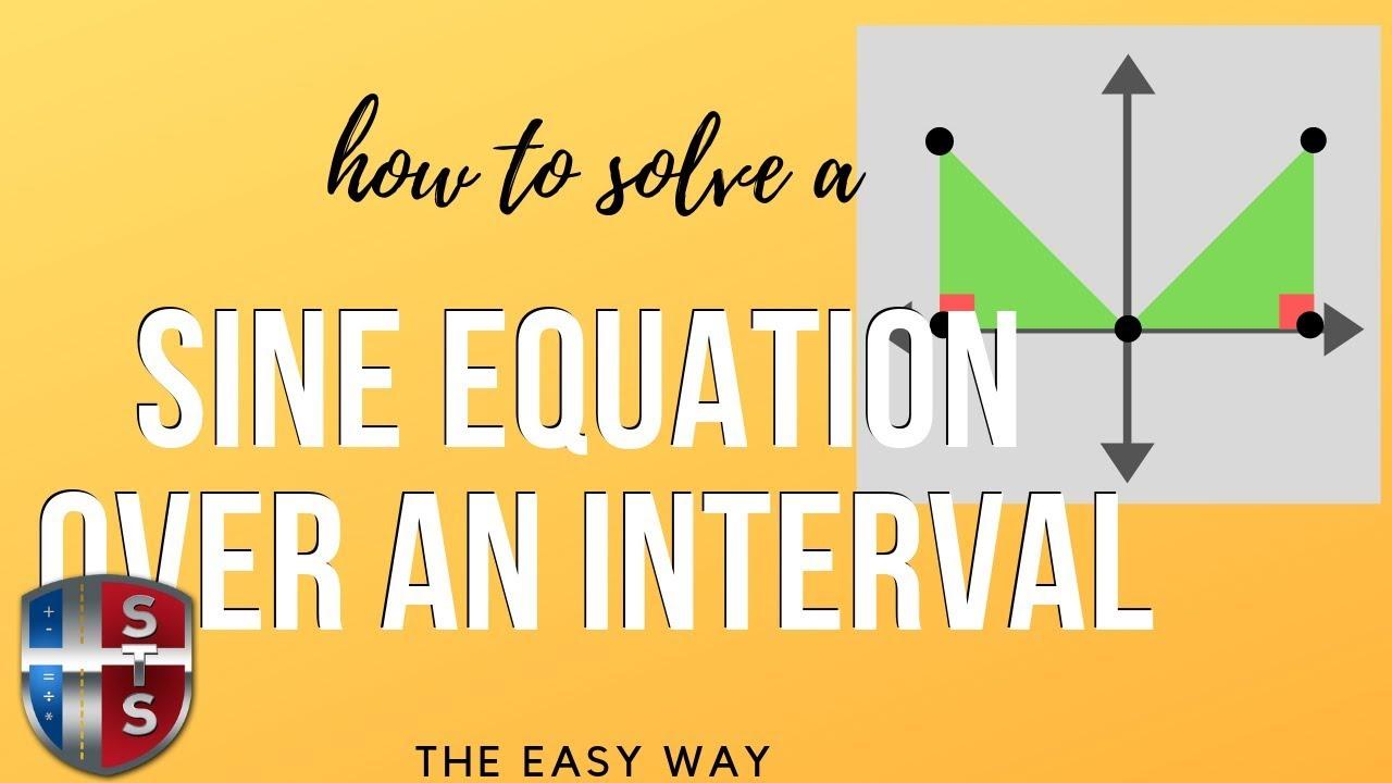 Math Analysis - Trigonometric Equation - Solve over an interval [0 ...