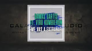 DAMAS GRATIS Ft VIRU KUMBIERON  - Me vas a extrañar - Pista musical karaoke calamusic