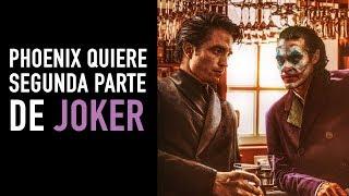 Joaquín Phoenix quiere regresar como Joker