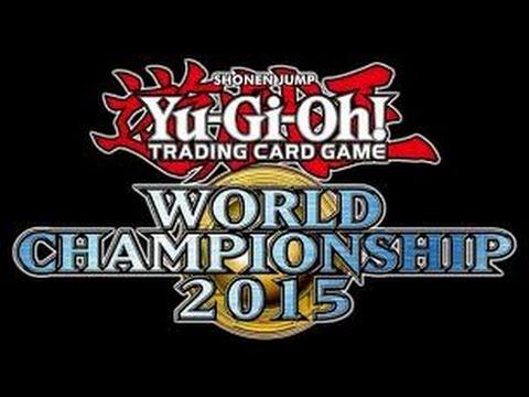 Yu-Gi-Oh! World Championship 2015 Cuartos de Final Ronda 2 - YouTube