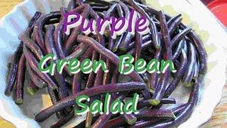 Purple Green Bean Summer Salad