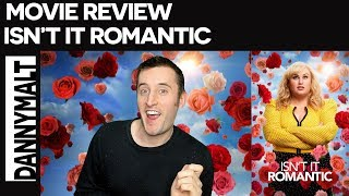 Isn't It Romantic (2019) - Movie Review