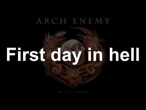 First Day In Hell  - ARCHENEMY - Lyrics - 2017