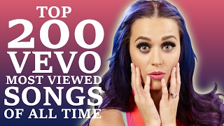Top 200 VEVO Most Viewed Songs Of All Time (February 2017)