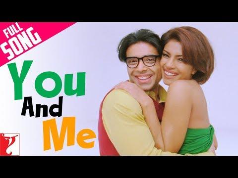 You And Me | Full Song | Pyaar Impossible | Uday Chopra | Priyanka Chopra | Neha Bhasin, Benny Dayal