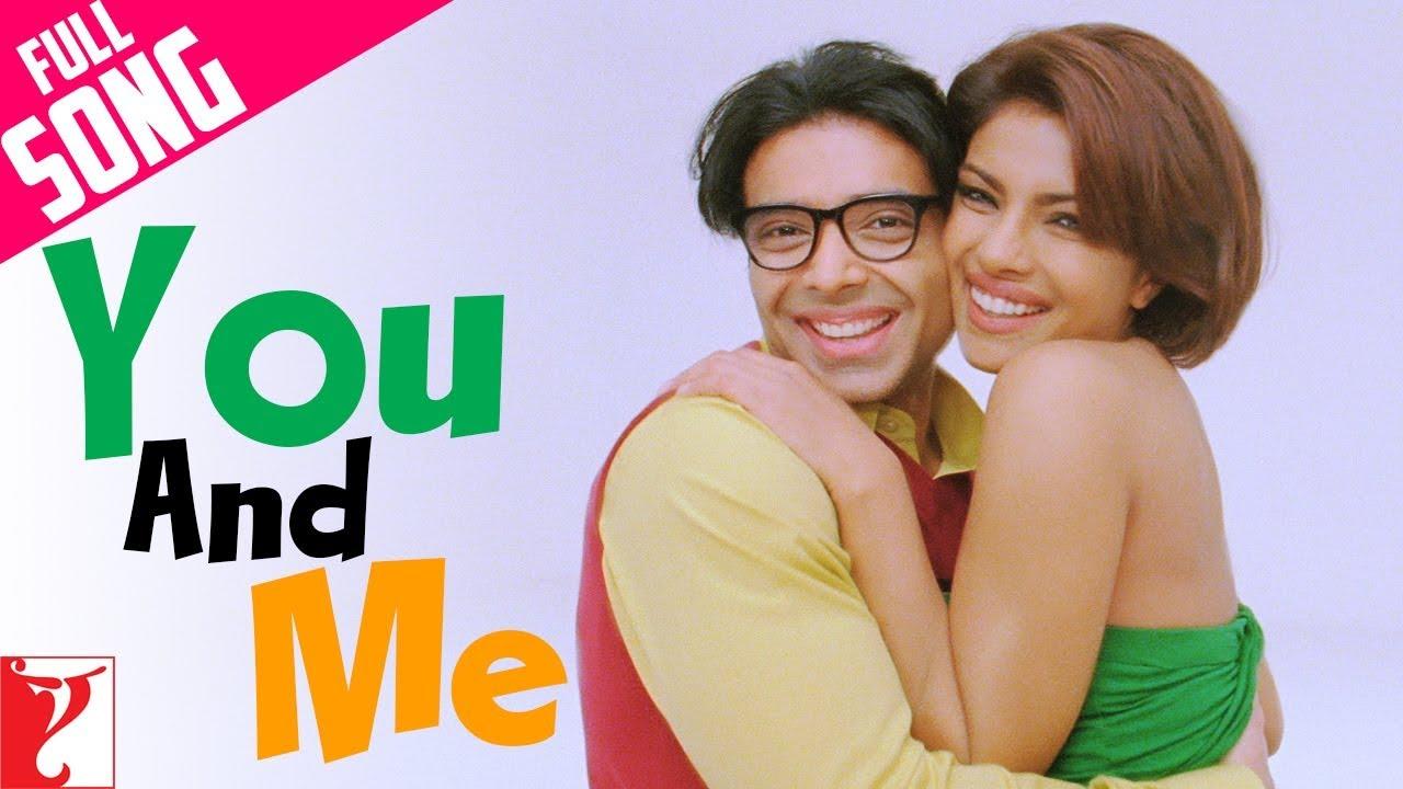 Download You And Me | Full Song | Pyaar Impossible | Uday Chopra | Priyanka Chopra | Neha Bhasin, Benny Dayal