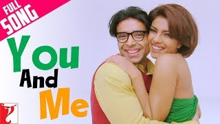 you and me full song pyaar impossible