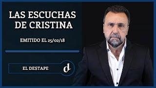 Las escuchas de Cristina | El Destape con Roberto Navarro - 9º Emisión