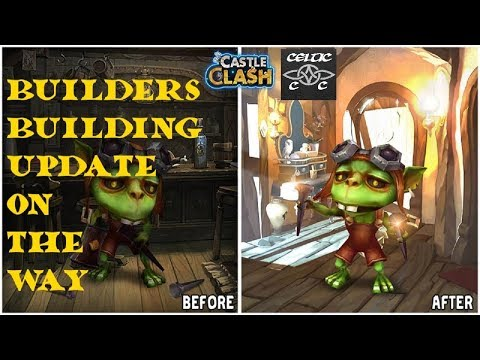 Builder/Building Upgrades Coming To Castle Clash