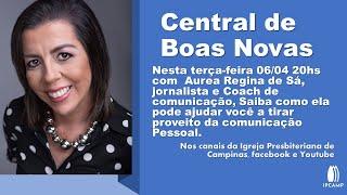 COMUNICAÇÃO PESSOAL - Central de Boas Novas