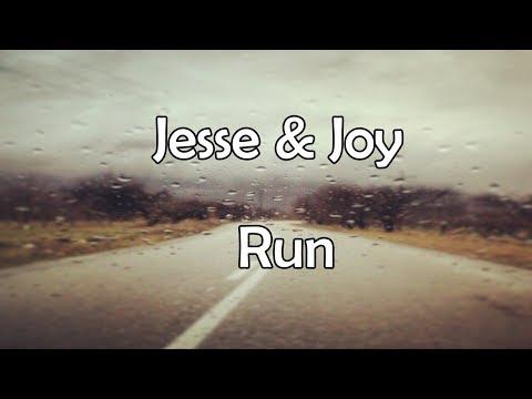 Jesse & Joy - Run (Lyrics)