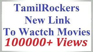 TamilRockers 2020 - Watch Movies | TamilRockers New Website Address