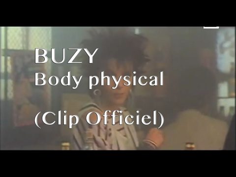 Buzy - Body physical (Clip)