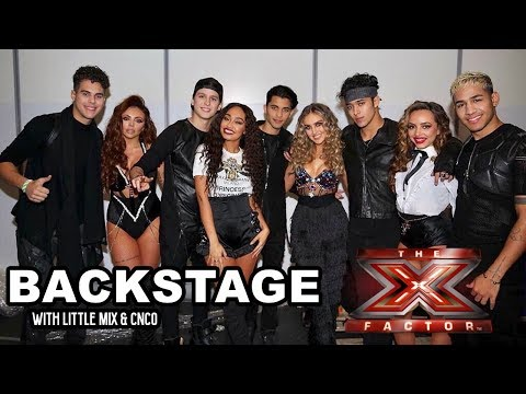 Little Mix & CNCO - Backstage at The X Factor