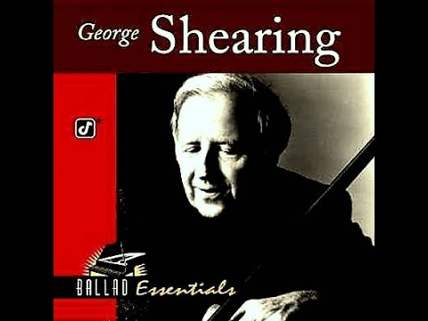 George Shearing - I Can't Get Started