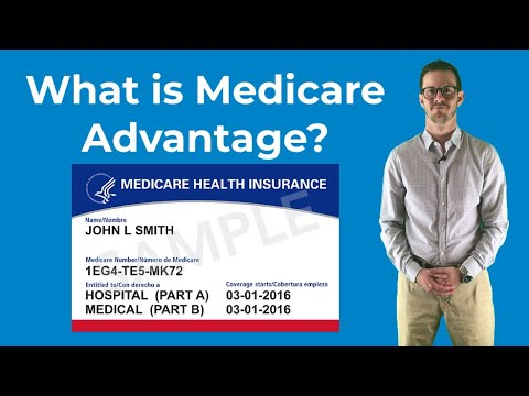 what-is-medicare-advantage?-(part-c)-|-medicare-made-easy