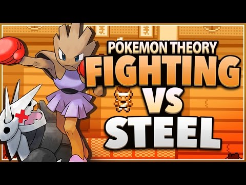 Pokemon Theory - Why Is Fighting Super Effective Against Steel?