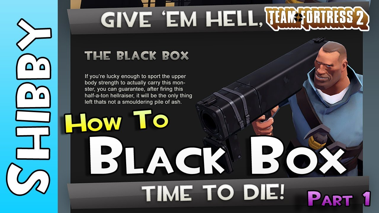 Tf2 How To Black Box Soldier Team Fortress 2 Gameplay