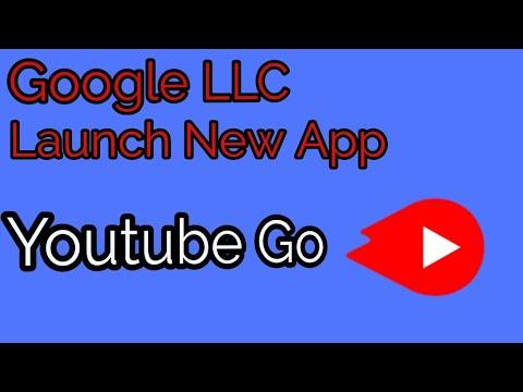 GOOGLE LLC ||Launch New App Youtube Go