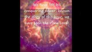 We Have seen the Risen Lord w/ lyrics