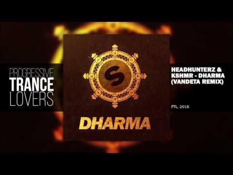 Headhunterz & KSHMR - Dharma (Vandeta Remix) |...