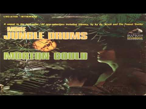 Morton Gould   More Jungle Drums GMB