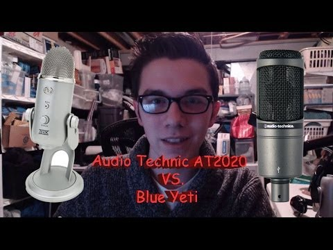 Audio Technica AT2020 vs Blue Yeti Comparison