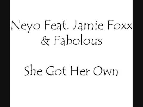 Neyo Feat  Jamie Foxx & Fabolous - She Got Her Own + LYRICS