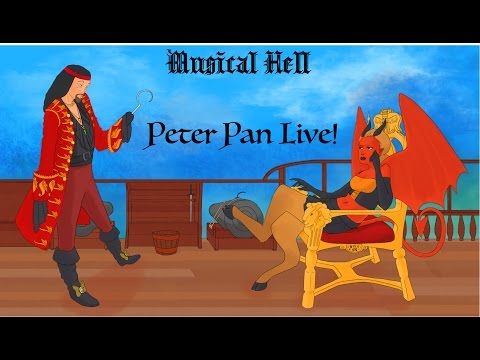 Peter Pan Live (Musical Hell Review #58 FIFTH ANNIVERSARY SPECTACULAR!)