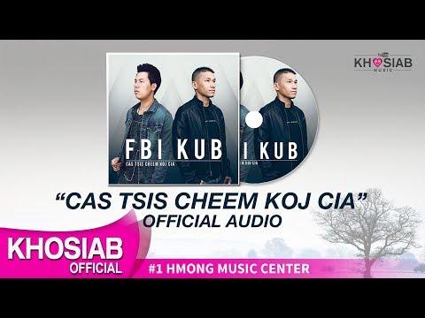 FBI X KUB 'Cas Tsis Cheem Koj Cia' (Official Full Song/Lyric) thumbnail