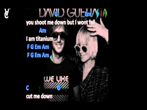 CHORDS AND LYRICS: DAVID GUETTA FEAT.SIA - TITANIUM