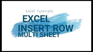 Excel Tutorials Insert Row in Multiple sheets in excel in single click