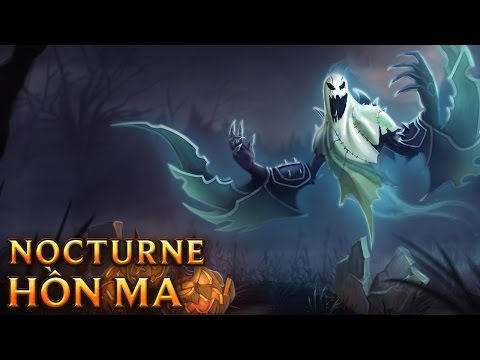 Nocturne Hồn Ma - Haunting Nocturne - Skins lol
