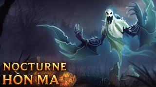 Nocturne Hồn Ma - Haunting Nocturne - Skins lol