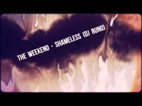 The Weekend - Shameless (Dj Runo)