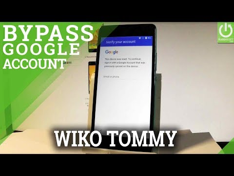 Bypass FRP in WIKO Tommy - Skip Google Veryfication in WIKO