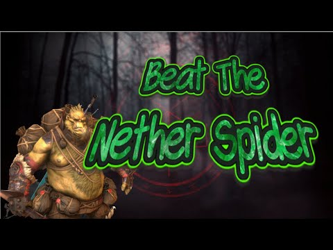 Beat The Nether Spider   Raid: Shadow Legends
