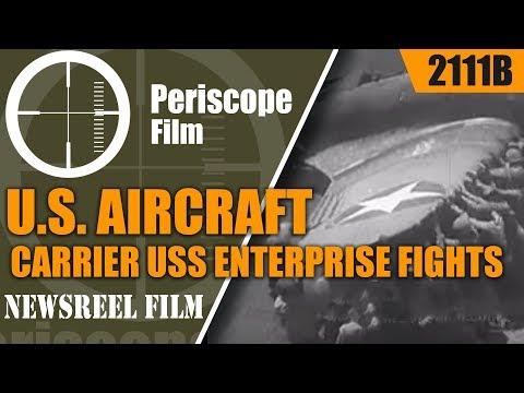 U.S. AIRCRAFT CARRIER USS ENTERPRISE FIGHTS FOR LIFE 2111b