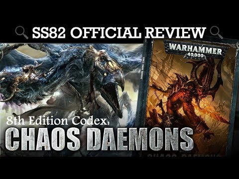 *NEW* Chaos Daemons Codex REVIEW + TACTICA Warhammer 40K 8th Edition