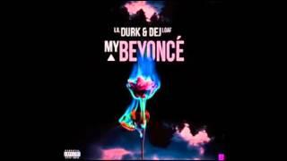 Lil Durk My Beyonce.mp3